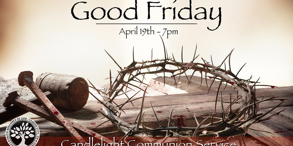 Good Friday Candlelight Communion Service