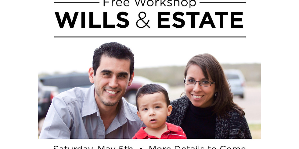 Free Workshop - Wills & Estate