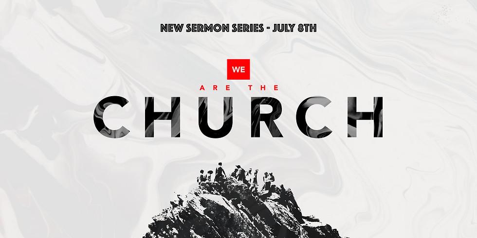 We Are The Church sermon series.