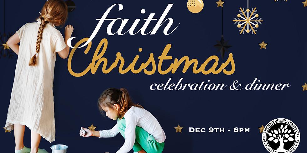 Faith Christmas Celebration & Dinner!