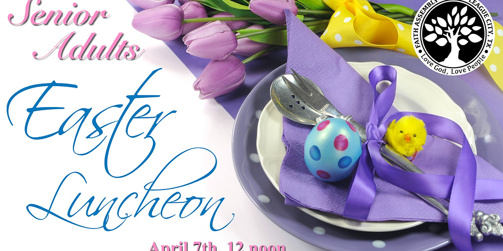 Senior Adults Easter Luncheon