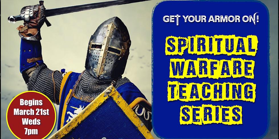 Spiritual Warfare Teaching Series!