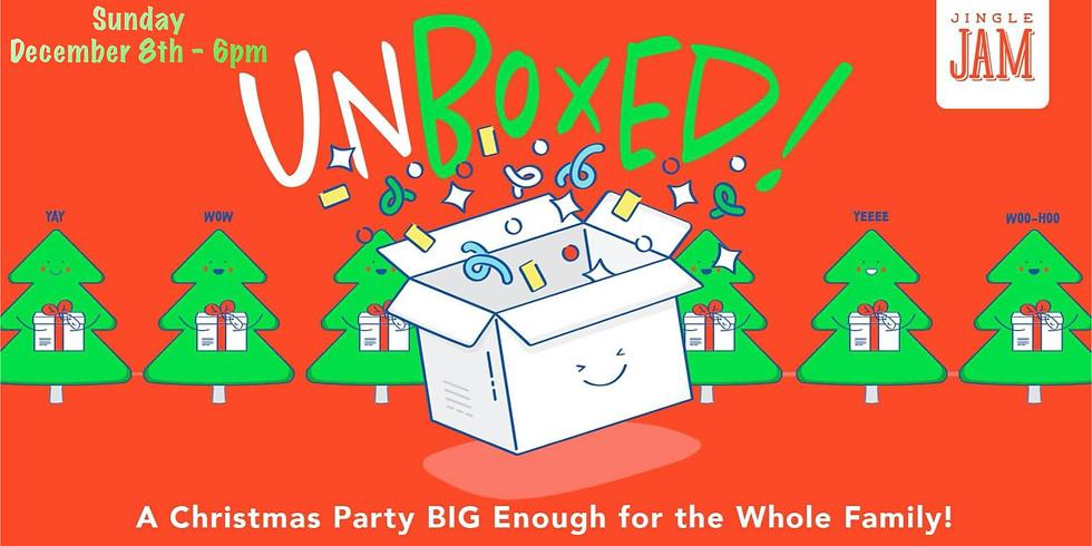 Unboxed - Jingle Jam Chrsitmas Celebration!