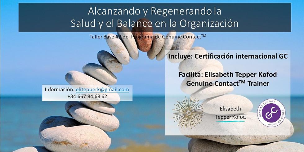 Alcanzando y Regenerando Salud y el Balance en la Organización