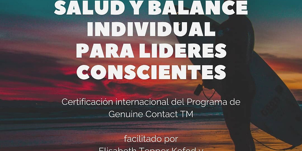 Salud y Balance Individual para Líderes Conscientes