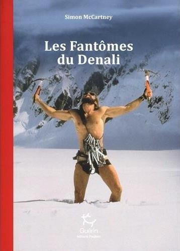 Critique du livre Les Fantômes du Denali