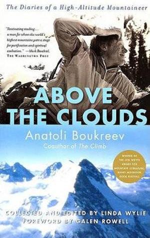Above the clouds, Anatoli Boukreev