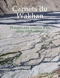 Carnets du Wakhan