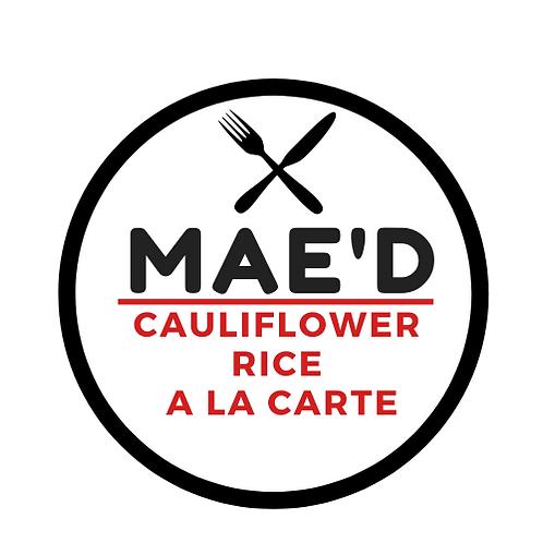 Mae'd Cauliflower Rice a la carte