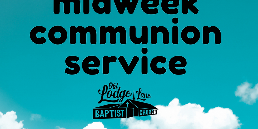 Midweek Communion Service