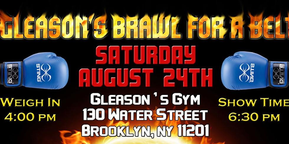 Gleason's Brawl For A Belt