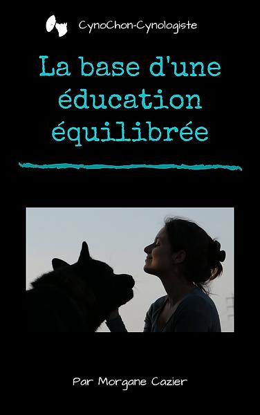 La base d'une éducation équilibrée