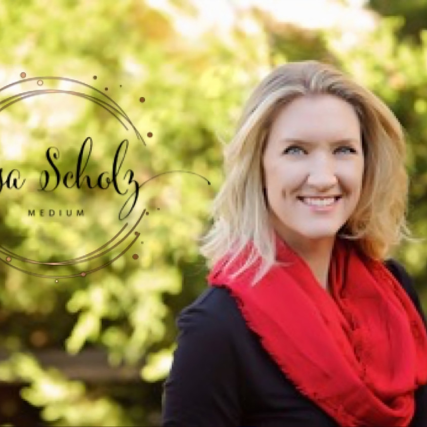 Messages from the Other Side, with Psychic Medium Lisa Scholz