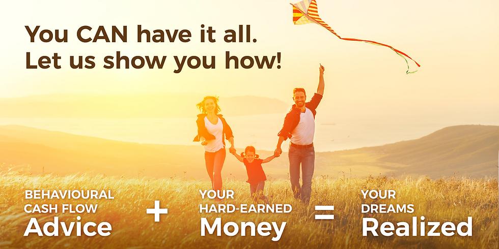 Fund Your Dreams with a Behavioural Cash Flow Plan |webinar