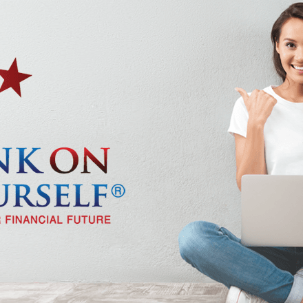 Build your Life & Retirement by Banking on Yourself