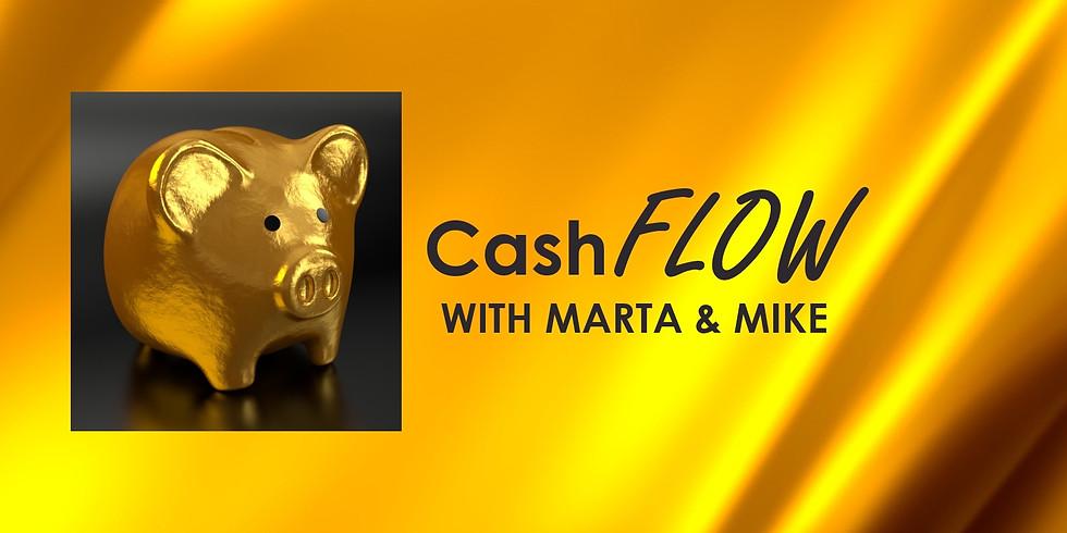 CashFLOW with Marta & Mike
