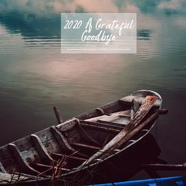 2020: A Grateful Goodbye