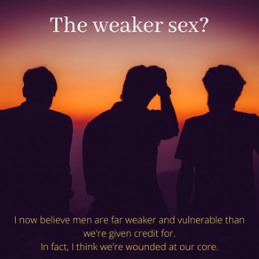 The weaker sex? - the wounds men carry