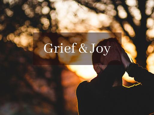 Grief & Joy