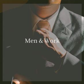 Men & Work