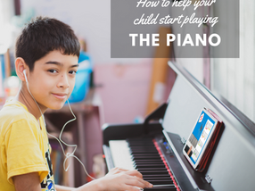 How To Help Your Child Start Playing the Piano