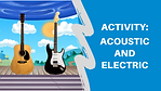 Acoustic and Electric Activity Thumbnail