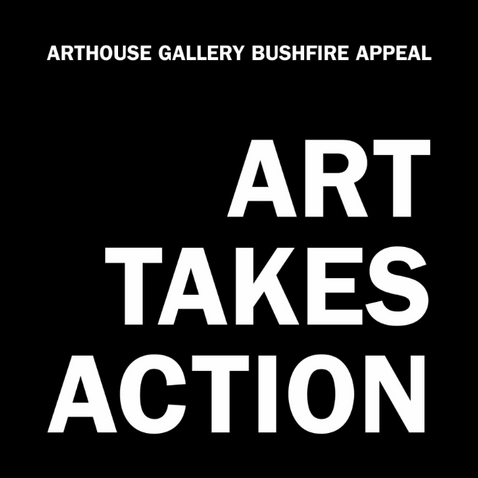ART TAKES ACTION | Arthouse Gallery Fire Appeal