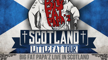 BIG FAT PAPA'Z Live in Scotland!