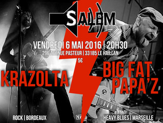BIG FAT PAPA'Z live in Bordeaux w/ Krazolta