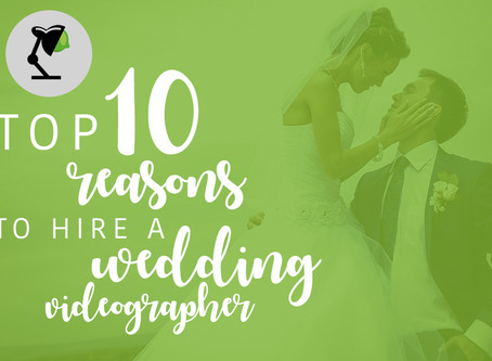 Top 10 Reasons to hire a Wedding Videographer