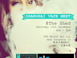 Shanghai Vape Meet!