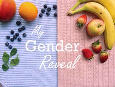 My Gender Reveal