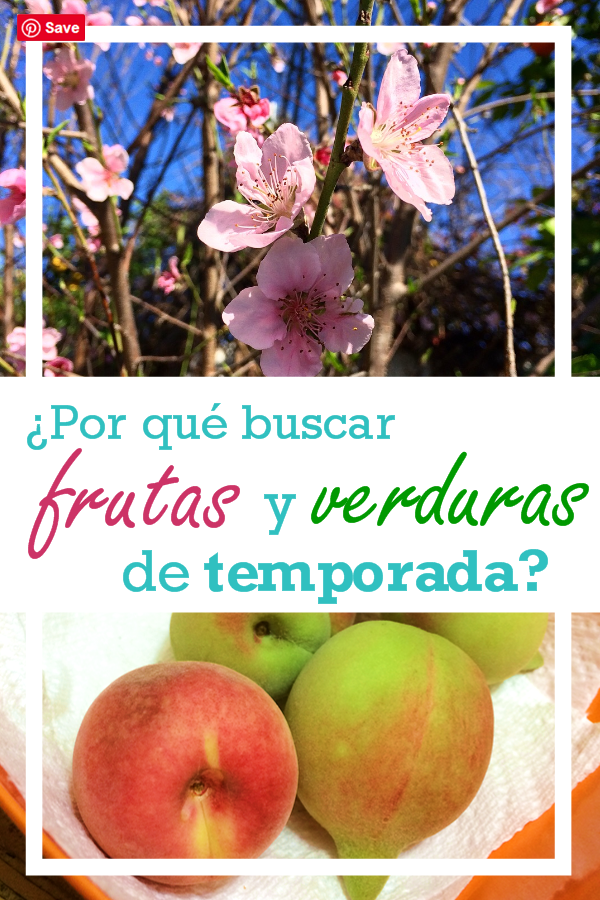 ¿Por qué buscar las frutas y verduras de temporada?