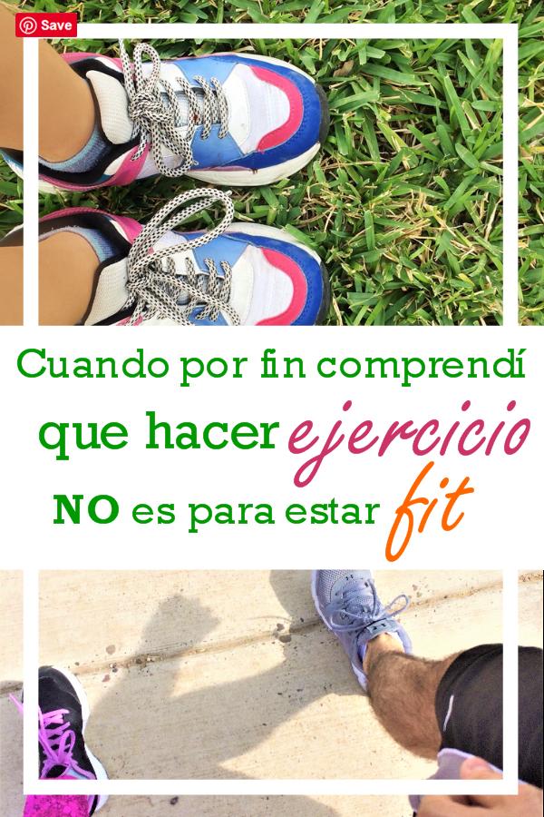 Cuando por fin comprendí que hacer ejercicio NO es para estar fit