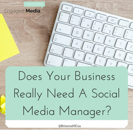 Does Your Business Really Need A Social Media Manager?