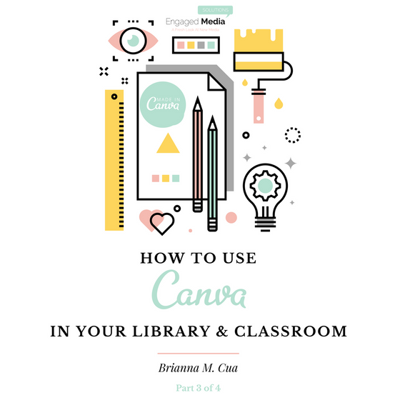 How To Use Canva For Library & Classroom Branding