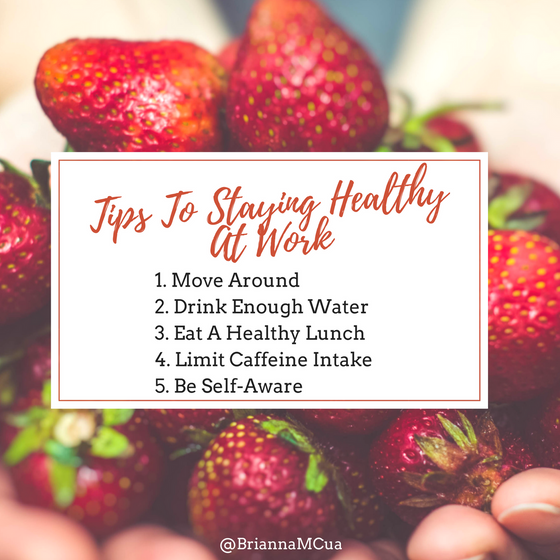 Tips To Staying Healthy At Work