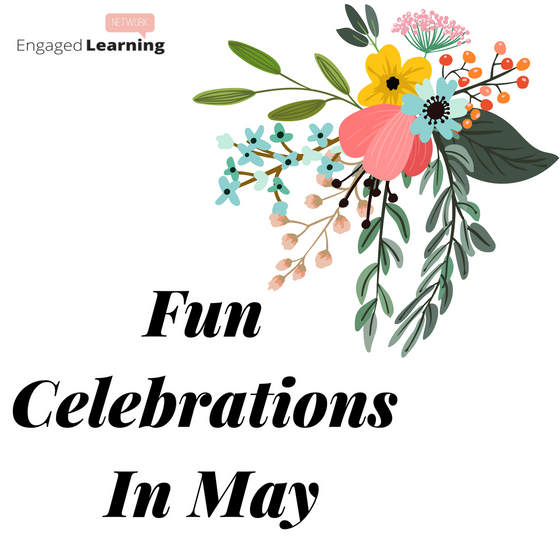 Get Ready To Celebrate In May