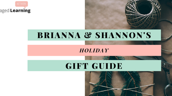 Brianna & Shannon's Holiday Gift Guide