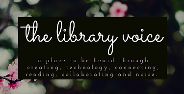 ​The Library Voice