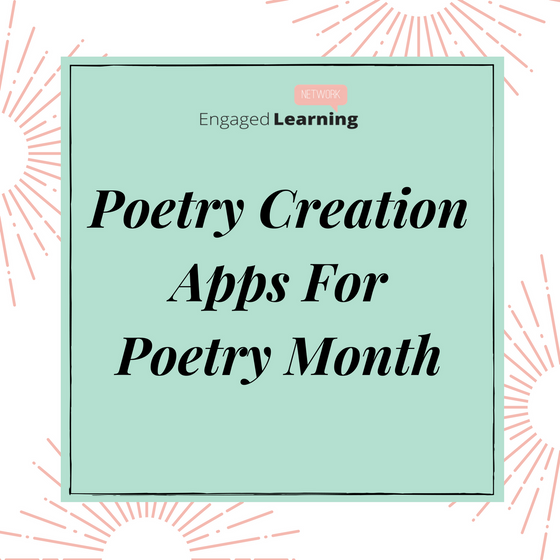 Poetry Creation Apps For Poetry Month