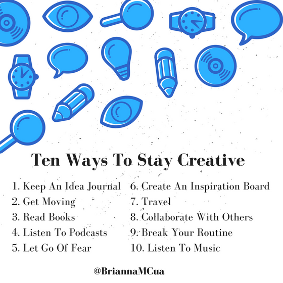 Ten Ways To Stay Creative