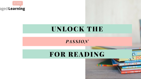 Unlock The Passion For Reading