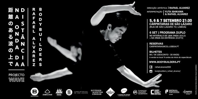 Cartaz Na Onda da Distância de Rafael Alvarez, Carpintarias de São Lázaro, 2019. - Na Onda da Distância Poster, Rafael Alvarez, Carpintarias de São Lázaro, 2019.