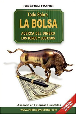 Todo Sobre La Bolsa: Acerca de los Toros y los Osos