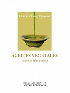 Aceites vegetales, aceites de salud y belleza