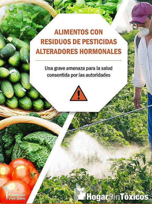 Alimentos con  residuos de pesticidas alteradores hormonales.