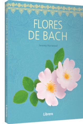 Flores de Bach. Jeremy Harwood.
