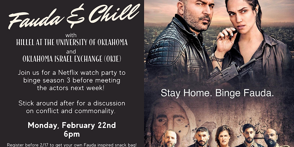 Fauda and Chill Netflix Party