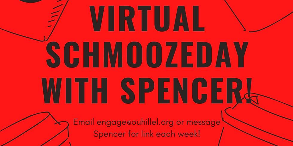 Virtual Schmoozeday with Spencer!